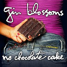 Gin Blossoms No Chocolate Cake Review
