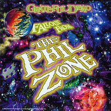 Grateful Dead - Fallout from the Phil Zone.jpg