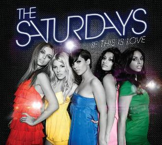 The Saturdays — If This Is Love (studio acapella)
