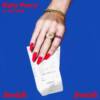 Swish Swish - Image: Katy Perry Swish Swish