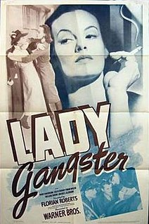 <i>Lady Gangster</i> 1942 film by Robert Florey