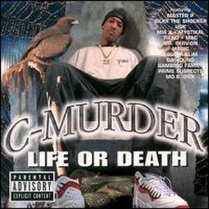 Life or Death (C-Murder album) - Image: Life or Death