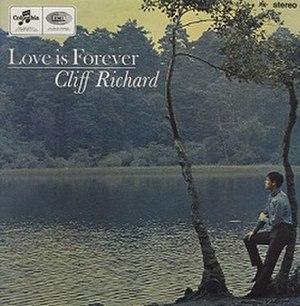 Love is Forever (Cliff Richard album) - Image: Love is Forever (Cliff Richard album)