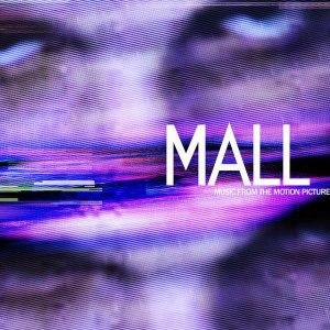 Mall (soundtrack) - Image: MALL, photo from LPASSOCIATION, Dec 2014