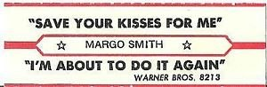 Save Your Kisses for Me - Image: Margo Smith Save Your Kisses For Me
