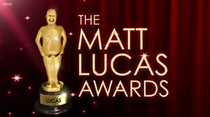The Matt Lucas Awards - Title card (2012–13)