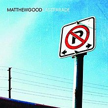 Matthew Good Last Parade.jpg
