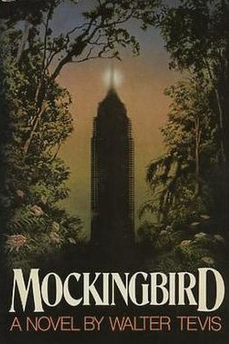 Mockingbird (Tevis novel) - Cover of first edition (hardcover)