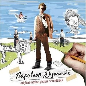 Napoleon Dynamite original soundtrack - Image: Napoleon Dynamite original soundtrack