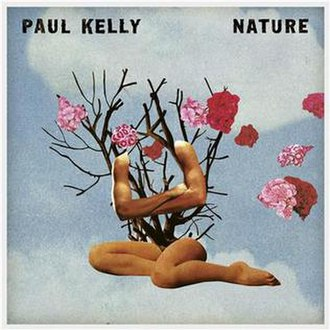Nature (Paul Kelly album) - Image: Nature by Paul Kelly