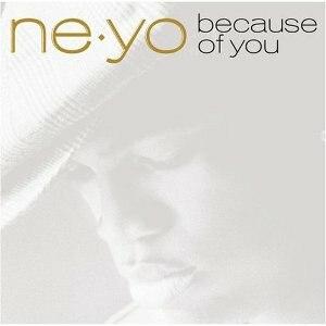 Because of You (Ne-Yo album) - Image: Ne yobecauseofyou