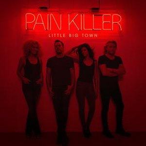 Pain Killer (Little Big Town album) - Image: Pain Killer (Little Big Town album cover art)