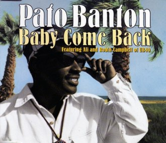 Baby, Come Back (The Equals song) - Image: Pato Banton Baby Come Back single cover