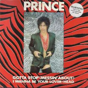 Gotta Stop (Messin' About) - Image: Prince gottastop cover