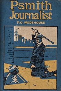 <i>Psmith, Journalist</i> 1915 novel by P.G. Wodehouse