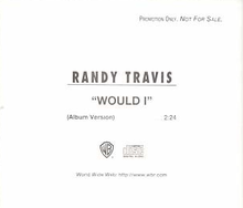 Randy Travis - Would I single.png