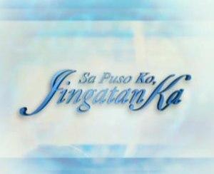 Sa Puso Ko Iingatan Ka - Image: Sa Puso Ko Iingatan Ka titlecard