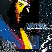 [Image: 220px-Santana_Spirits_Dancing_in_the_Flesh.jpg]