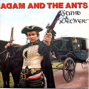 Stand and Deliver (Adam and the Ants song) - Image: Stand and Deliver single