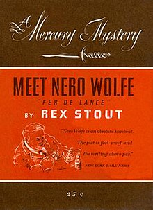 "A brown, orange and white book cover. Calligraphic lettering reading ""A Mercury Mystery"" appears above a calligraphic dagger. Below is stencil-like type that identifies the book as ""Meet Nero Wolfe by Rex Stout,"" and a line drawing of a large seated man. A promotional quote from the New York Daily News reads, ""Nero Wolfe is an absolute knockout. The plot is fool-proof and the writing above par."" Below is the book's price of 25 cents."