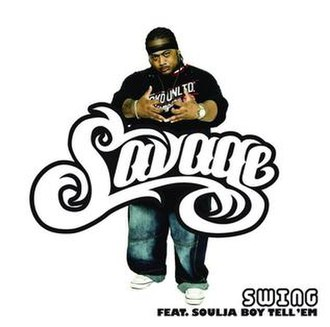 Swing (Savage song) - Image: Swing Remix Savage feat. Soulja Boy