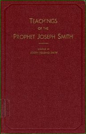 Teachings of the Prophet Joseph Smith (book) - Image: Teachings of the Prophet Joseph Smith
