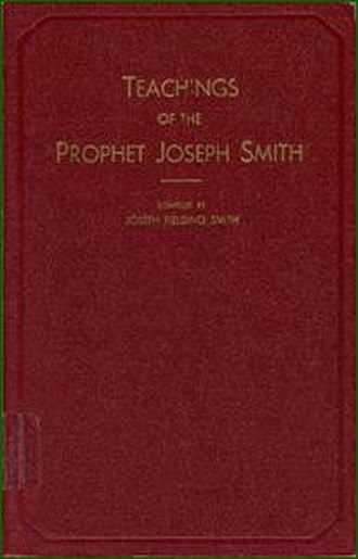 Teachings of the Prophet Joseph Smith (book) - Image: Teachings of the Prophet Joseph Smith