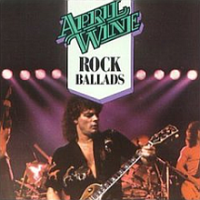 The Best of April Wine Rock Ballads (album cover).png