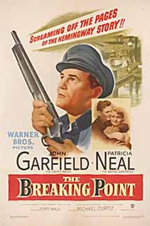 <i>The Breaking Point</i> (1950 film) 1950 film by Michael Curtiz
