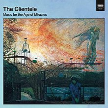 [Image: 220px-The_Clientele_Music_for_the_Age_of_Miracles.jpg]