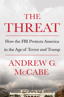<i>The Threat</i> (memoir) 2019 book by Andrew McCabe