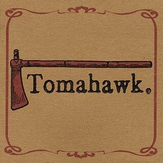 <i>Tomahawk</i> (album) album by Tomahawk