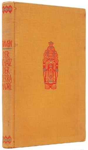 The Treasure of the Sierra Madre - 1st edition