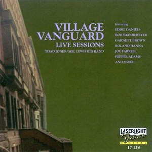 Live at the Village Vanguard (The Thad Jones/Mel Lewis Orchestra album) - Image: Village Vanguard Live Sessions 3 Thad Jones Mel Lewis Laser Light