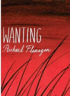 Wanting (novel) - First edition