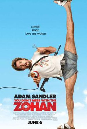 You Don't Mess with the Zohan - Theatrical release poster