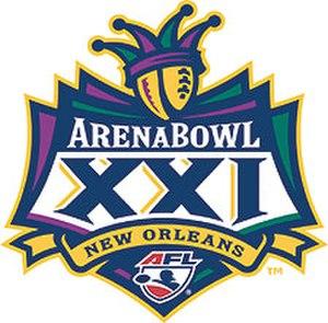 ArenaBowl XXI - Image: Arena Bowl 2007