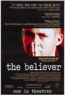 <i>The Believer</i> (film) 2001 film by Henry Bean