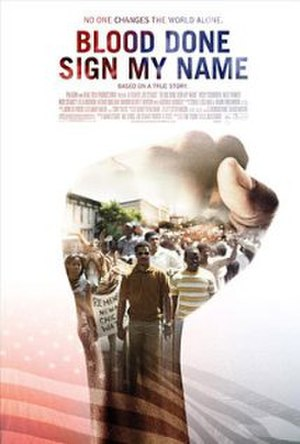 Blood Done Sign My Name (film) - Image: Blood Done Sign My Name