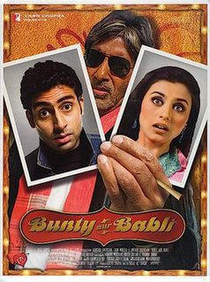 <i>Bunty Aur Babli</i> 2005 film directed by Shaad Ali