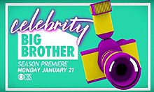 "The words ""Big Brother"" are cut out in block letters from the shape of a house with the word ""Celebrity"" written above in cursive. Below, the phrases ""Season Premiere"" and ""Monday January 21"" are written in all capital letters followed by the CBS Logo"