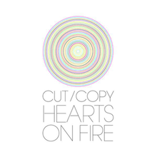 Cut Copy - Hearts on Fire.png