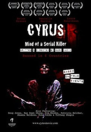 Cyrus: Mind of a Serial Killer - Theatrical release poster