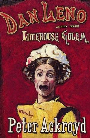 Dan Leno and the Limehouse Golem - Image: Dan Leno and the Limehouse Golem