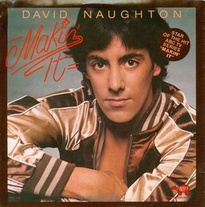 Makin' It (song) - Image: David Naughton Makin' It single