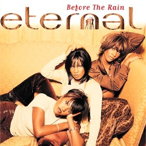 Before the Rain (album) - Image: Eternal Before the Rain