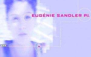 Eugénie Sandler P.I. - Intertitle