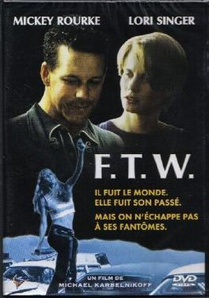F.T.W. (film) - Image: FTW French DVD Cover Tchernomush
