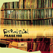 Fatboy Slim - Praise You single cover.png