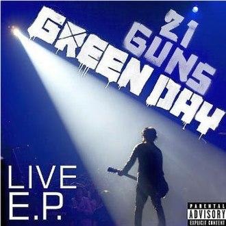 21 Guns (song) - Image: Green Day 21 Guns Live EP cover